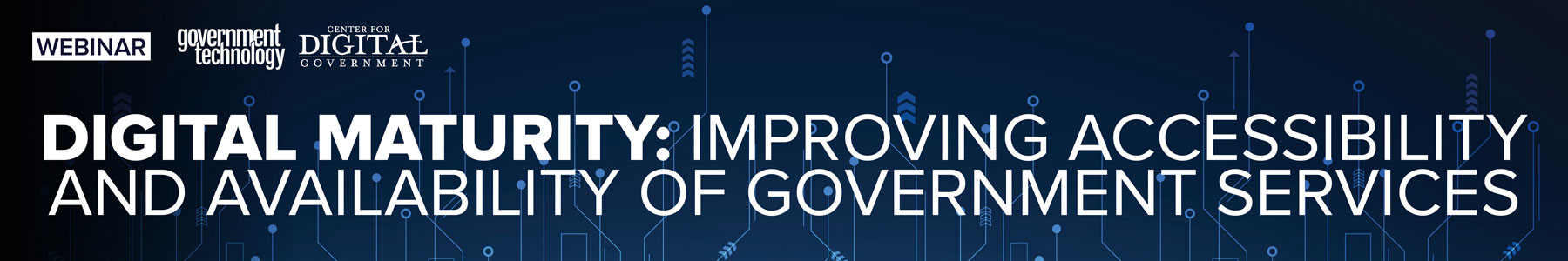 Digital Maturity: Improving Accessibility and Availability of Government Services