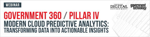 Government 360/Pillar IV -- Modern Cloud Predictive Analytics: Transforming Data into Actionable Insights