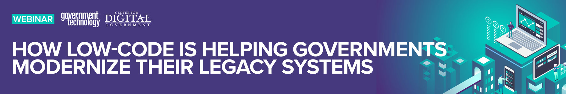 How Low-Code is Helping Governments Modernize Their Legacy Systems