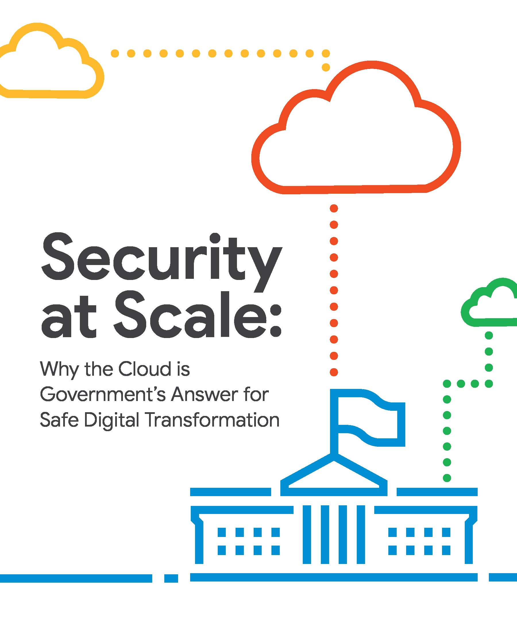 GT - Google - Issue Brief - 190424 - Security at Scale