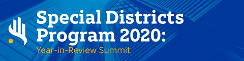 Special Districts Program 2020: Year-in-Review Summit