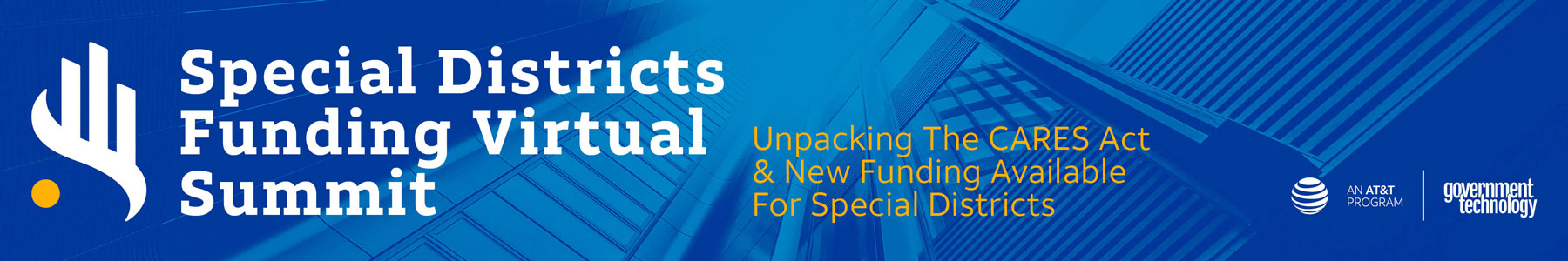 Special Districts Funding Virtual Summit | Unpacking The CARES Act & New Funding Available For Special Districts