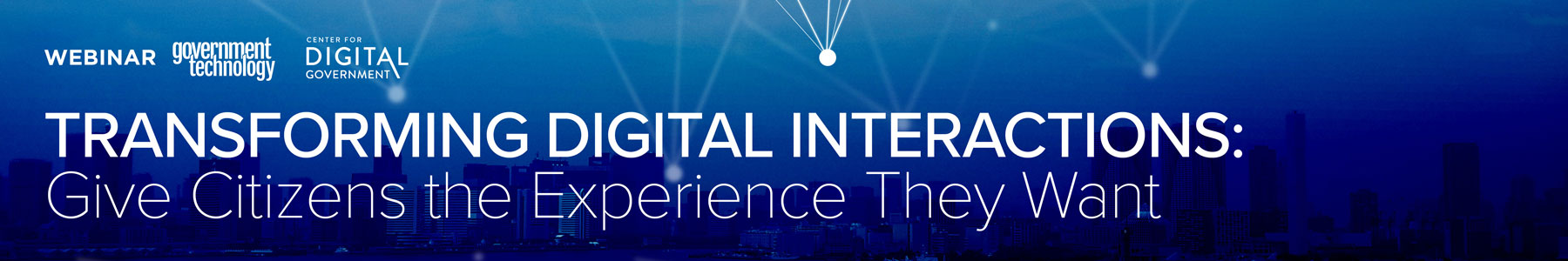 Transforming Digital Interactions: Give Citizens the Experience They Want