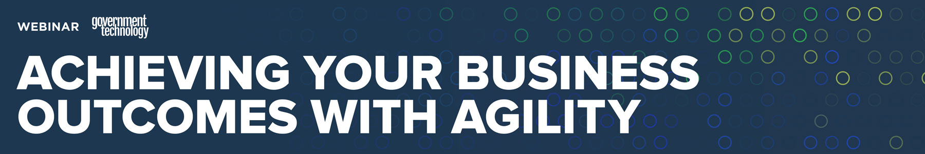 Achieving Your Business Outcomes with Agility
