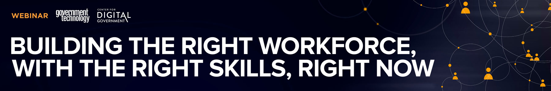 Building the Right Workforce, With the Right Skills, Right Now