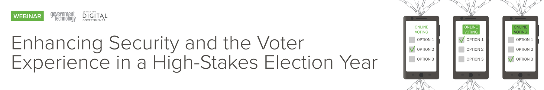 Enhancing Security and the Voter Experience in a High-Stakes Election Year
