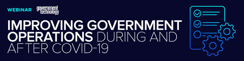 Improving Government Operations During and After COVID-19