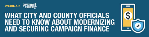 What City and County Officials Need to Know About Modernizing and Securing Campaign Finance