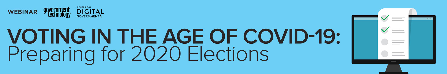 Voting in the Age of COVID-19: Preparing for 2020 Elections