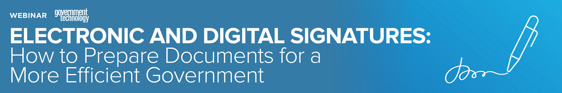 Electronic and Digital Signatures: How to Prepare Documents for a More Efficient Government