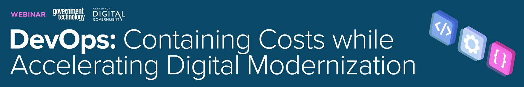 DevOps: Containing Costs while Accelerating Digital Modernization