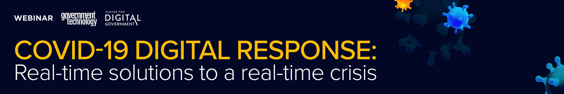 COVID-19 Digital Response: Real-time solutions to a real-time crisis