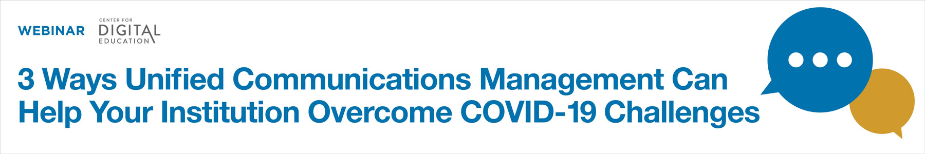 3 Ways Unified Communications Management Can Help Your Institution Overcome COVID-19 Challenges
