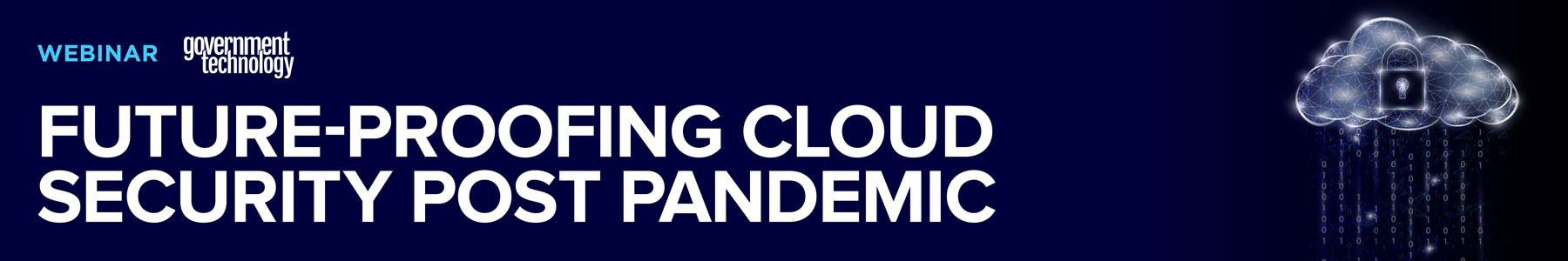 Future-Proofing Cloud Security Post Pandemic