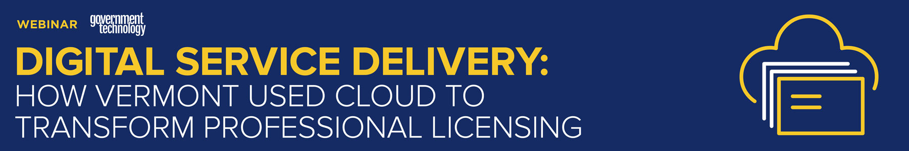 Digital Service Delivery: How Vermont Used Cloud to Transform Professional Licensing