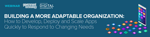 Building a More Adaptable Organization: How to Develop, Deploy and Scale Apps Quickly to Respond to Changing Needs