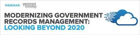 Modernizing Government Records Management: Looking Beyond 2020