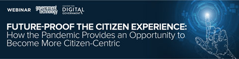 Future-Proof the Citizen Experience: How the Pandemic Provides an Opportunity to Become More Citizen-Centric
