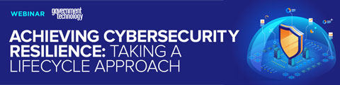 Achieving Cybersecurity Resilience: Taking a Lifecycle Approach