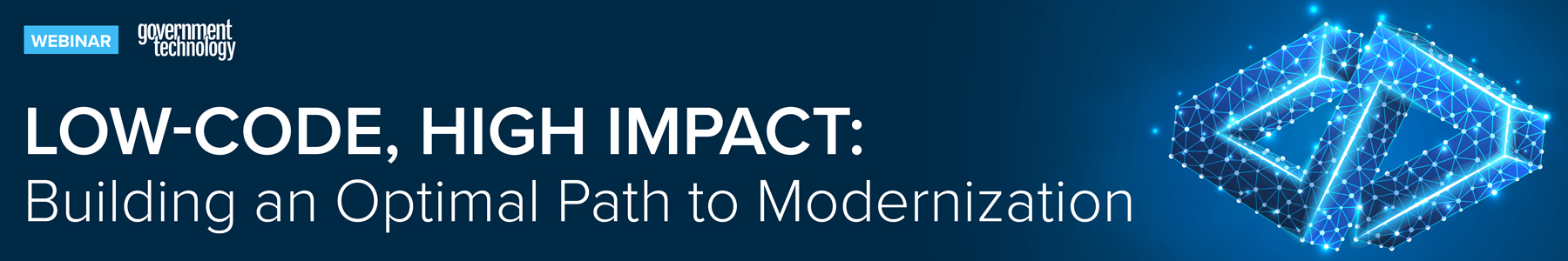 Low-Code, High Impact: Building an Optimal Path to Modernization