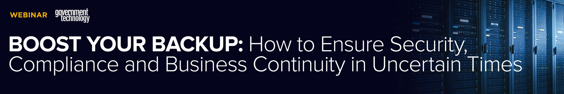 Boost Your Backup: How to Ensure Security, Compliance and Business Continuity in Uncertain Times