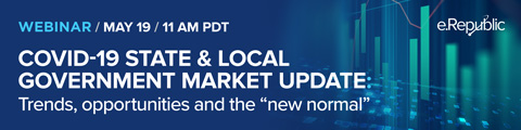 "COVID-19 STATE & LOCAL GOVERNMENT MARKET UPDATE: Trends, opportunities and the ""new normal"""