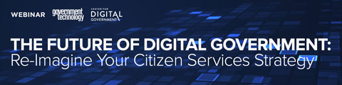 The Future of Digital Government: Re-Imagine Your Citizen Services Strategy