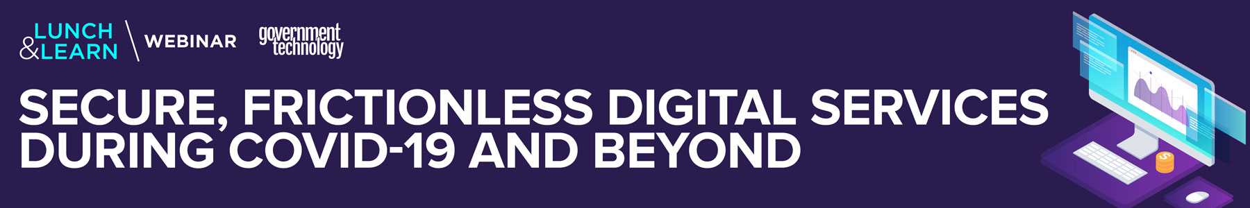 Secure, Frictionless Digital Services During COVID-19 and Beyond
