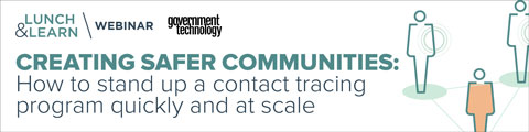 Creating Safer Communities: How to stand up a contact tracing program quickly and at scale