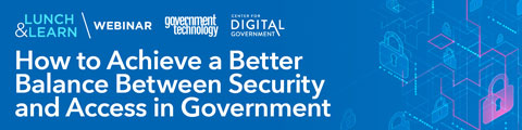 How to Achieve a Better Balance Between Security and Access in Government