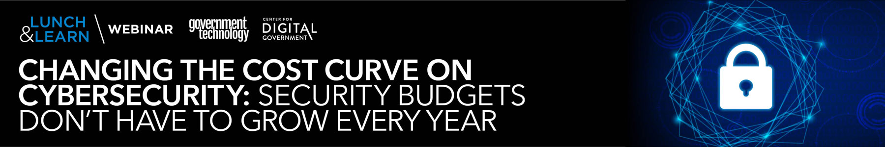 Changing the Cost Curve on Cybersecurity: Security Budgets Don't Have to Grow Every Year