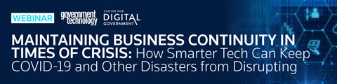 Maintaining Business Continuity in Times of Crisis: How Smarter Tech Can Keep COVID-19 and Other Disasters from Disrupting Service Delivery