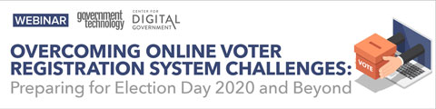 Overcoming online voter registration system challenges: Preparing for Election Day 2020 and beyond