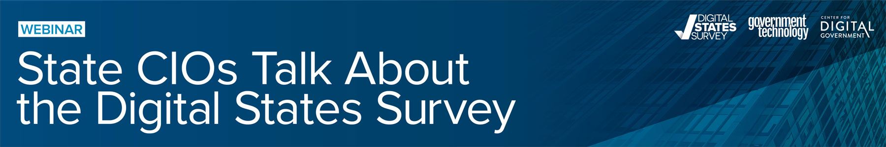 State CIOs Talk About the Digital States Survey