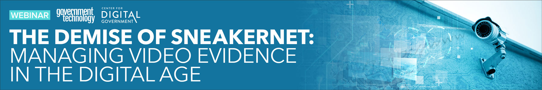 The Demise of Sneakernet: Managing Video Evidence in the Digital Age