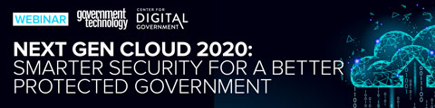 Next Gen Cloud 2020: Smarter Security for a Better Protected Government