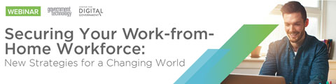 Securing your Work-from-Home Workforce: New Strategies for a Changing World
