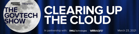 The Gov Tech Show: Clearing Up the Cloud