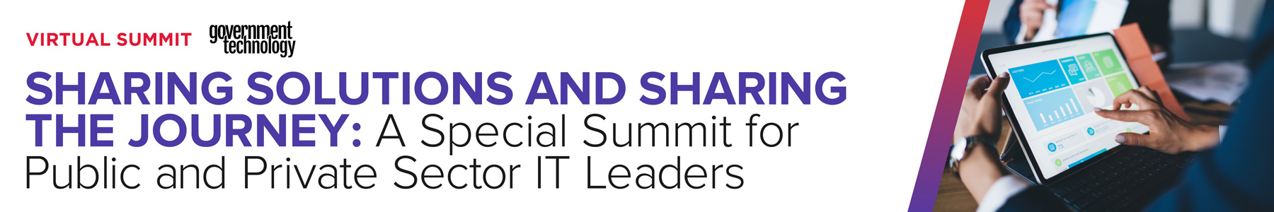 Sharing Solutions and Sharing the Journey: A Special Summit for Public and Private Sector IT Leaders