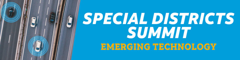 Special Districts Summit on Emerging Technology