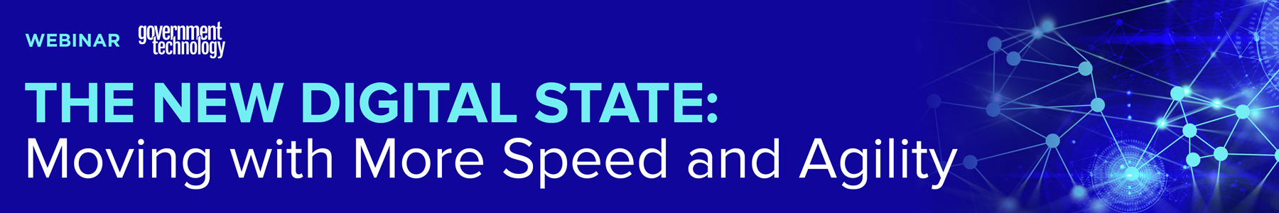 The New Digital State: Moving with More Speed and Agility