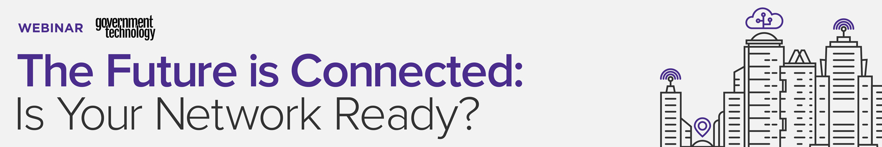The Future is Connected: Is Your Network Ready?