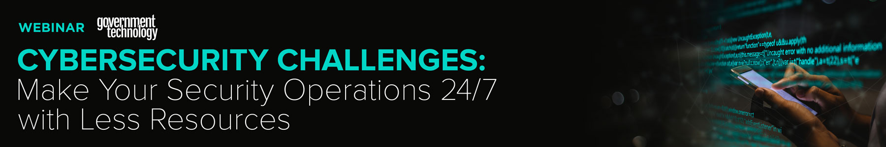 Cybersecurity Challenges: Make Your Security Operations 24/7 with Less Resources