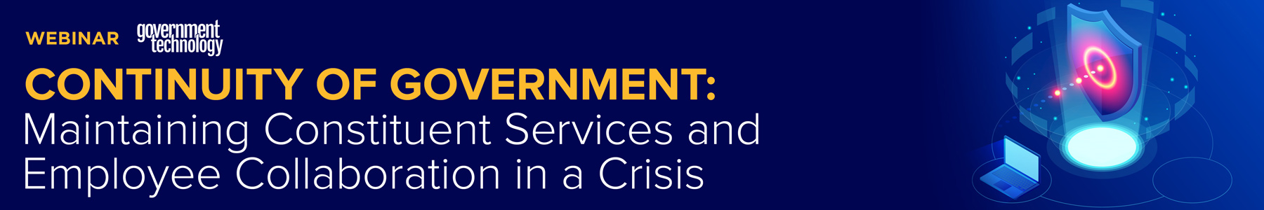 Continuity of Government: Maintaining Constituent Services and Employee Collaboration in a Crisis