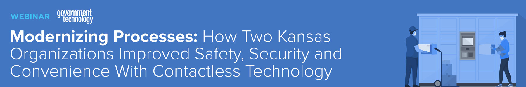 Modernizing Processes: How Two Kansas Organizations Improved Safety, Security and Convenience with Contactless Technology