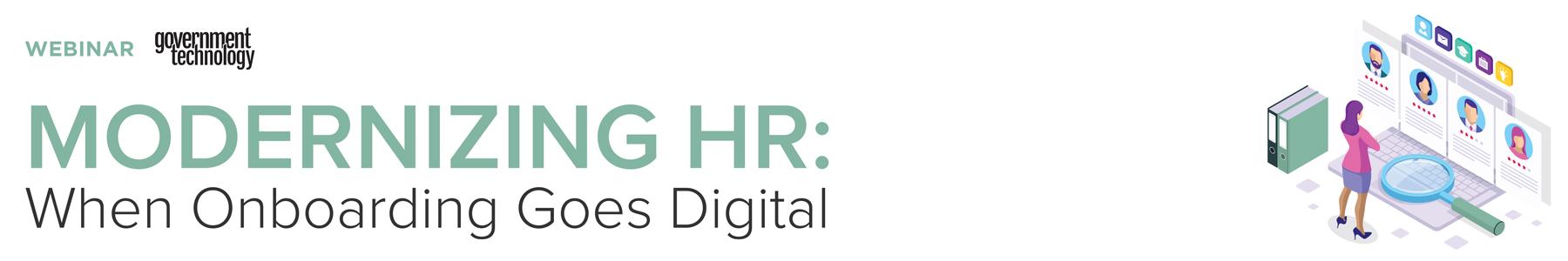 Modernizing HR: When Onboarding Goes Digital