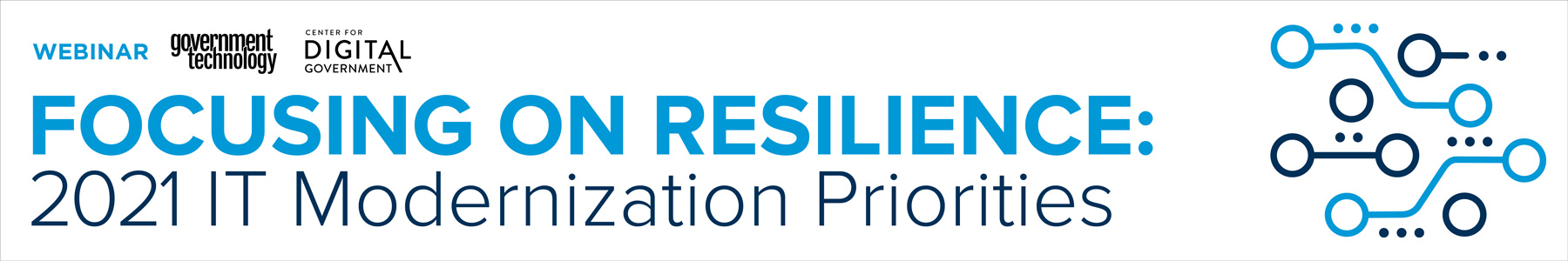 Focusing on Resilience: 2021 IT Modernization Priorities