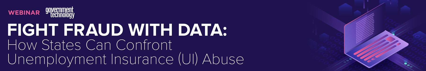 Fight Fraud with Data: How States Can Confront Unemployment Insurance (UI) Abuse
