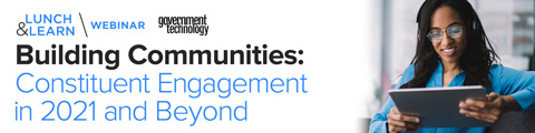 Building Communities: Constituent Engagement in 2021 and Beyond