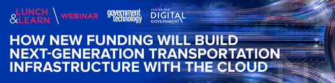 How New Funding Will Build Next-Generation Transportation Infrastructure with the Cloud
